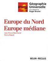 Géographie universelle., 9, Europe du Nord, Europe médiane