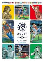 Ligue 1 Managers T01, Ouverture