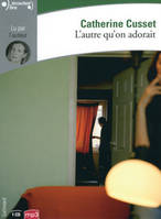 L'autre qu'on adorait : 1 cd Mp3