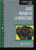 Guide pratique de la productique