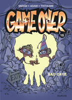 18, Game over - Tome 18 - Bad cave