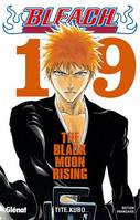 19, Bleach , The Black Moon Rising