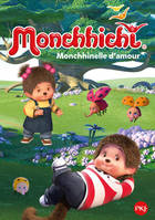 Monchhichi - tome 07 : Monchhinelle d'amour