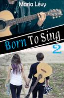 Born To Sing 2