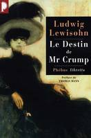 Le destin de Mr Crump, roman