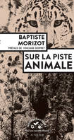 SUR LA PISTE ANIMALE - ENQUETES ANIMALES