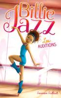 1, Billie Jazz / Les auditions