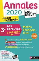 Annales Brevet 2020 Maths Français Oral - Les Epreuves à 100 points