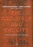 Urban-Think Tank : The Architect in the City /anglais
