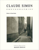 Claude Simon. Photographies, 1937-1970