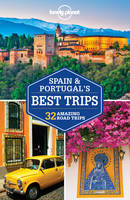 Spain & Portugal's Best Trips - 1ed - Anglais