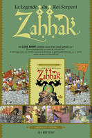 ZAHHAK LA LEGENDE DU ROI SERPENT