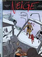 Neige., 1, Neige - Tome 01, Les Brumes aveugles