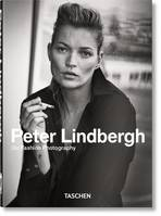 Peter Lindbergh, On Fashion Photography ; 40th Anniversary Edition
