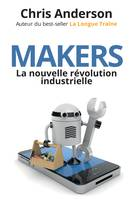 Makers, La nouvelle révolution industrielle