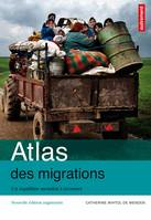 Atlas des migrations internationales / un équilibre mondial à inventer
