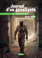 Schémas artificiels, Journal d'un AssaSynth, T2