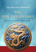 The New Prehistory. Vol. 15: Similarities - Plato was right
