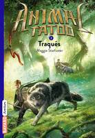Animal Tatoo poche saison 1, Tome 02, Traqués