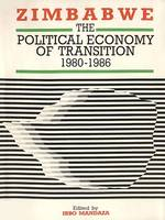Zimbabwe, The political economy of transition 1980-1986