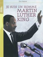 Je suis un homme / Martin Luther King