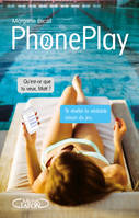 PhonePlay - tome 2