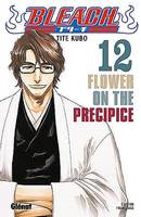 12, Bleach, Flower on the precipice