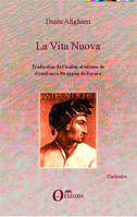 VITA NUOVA (DANTE), Traduction de l'italien et édition de Gianfranco Stroppini de Focara