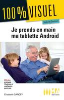 Je prends en main ma tablette Android