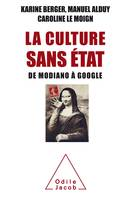La Culture sans Etat, De Modiano à Google
