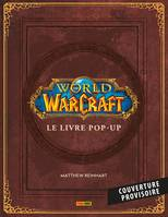 World of Warcraft: le livre Pop Up