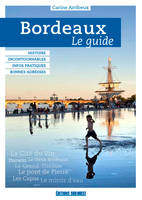 Bordeaux, le guide