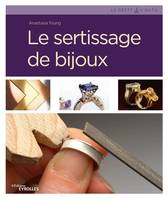Le sertissage de bijoux