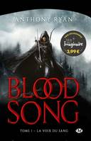 Blood Song, T1 : La Voix du sang