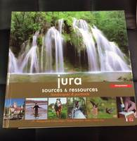 JURA SOURCES ET RESSOURCES LANDSCAPES & PORTRAITS