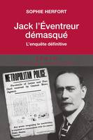 JACK L'EVENTREUR DEMASQUE