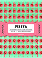 Fiesta. Branding and Identity for Festivals