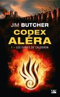 Codex Aléra, T1 : Les Furies de Calderon