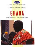 Ghana, One decade of the liberal state