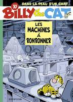Billy the cat., 10, Les machines à ronronner