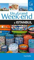 Un Grand Week-End à Istanbul