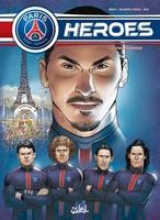 Paris Saint-Germain Heroes T03 Finale Cosmique
