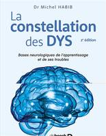 CONSTELLATION DES DYS (LA)