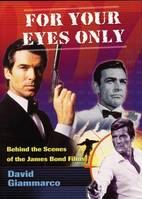For Your Eyes Only, Behind the Scenes of the James Bond Films