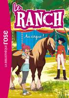28, Le Ranch 28 - Au cirque !