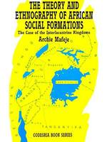 The theory and ethnography of African social formations, The case of the interlacustrine kingdoms