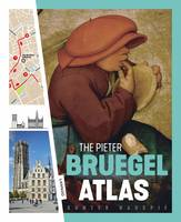 THE PIETER BRUEGEL ATLAS /ANGLAIS