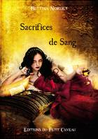 Sacrifices de Sang, Anthologie Or et Sang