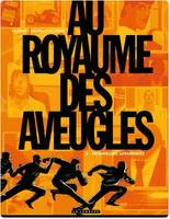 Au royaume des aveugles, Au Royaume des aveugles - Tome 2 - Trompeuses apparences, 2