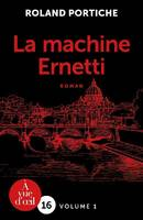 La Machine Ernetti – 2 volumes